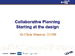 Collaborative Planning - start at the design