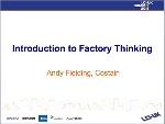 Introduction to Factory Thinking